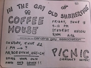 """A flyer from the late 1970's advertising a CGA-hosted coffeehouse and a picnic. Image courtesy of the North Carolina Collection, Wilson Library, University of North Carolina at Chapel Hill."" Via outhistory.org"